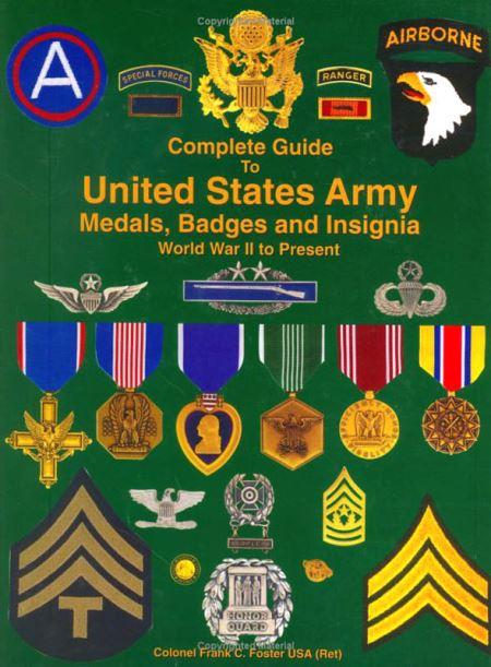 Полный справочник по наградам, значкам, нашивкам армии США со 2 м.в. до наших дней