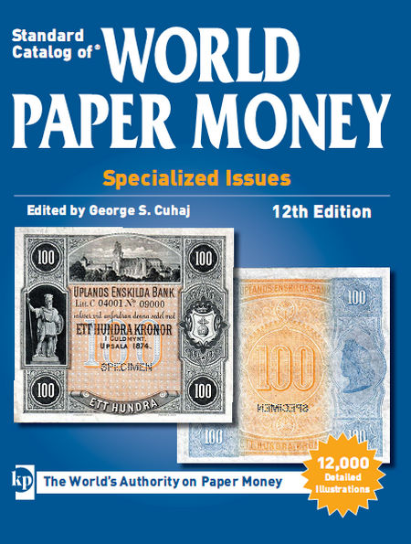 2013 Standard Catalog of World Paper Money Special Issues (12th Edition)
