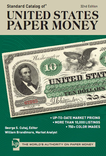 Standard Catalog of United States Paper Money, 32nd ed.