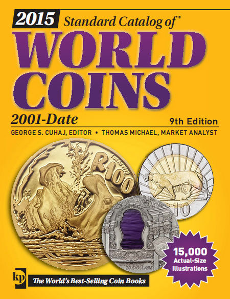 2015 KRAUSE Standard Catalog of World Coins. 2001-Date, 9th Edition